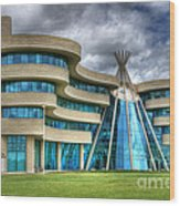 First Nations University Of Canada Wood Print