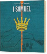 First Samuel Books Of The Bible Series Old Testament Minimal Poster Art Number 9 Wood Print by Design Turnpike