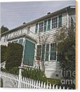 Fischer-hanlon House Benicia California Wood Print