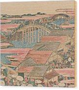 Fish Market By River In Edo At Nihonbashi Bridge  Wood Print by Hokusai