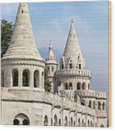 Fisherman Bastion In Budapest Wood Print