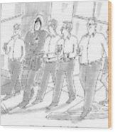 Five Guys Walking. One Is Wearing A Winter Coat Wood Print