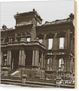 James Clair Flood Mansion Atop Nob Hill San Francisco Earthquake And Fire Of April 18 1906 Wood Print