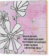 Floral Typography Word Art Quote Flowers And Butterflies By Megan Duncanson Wood Print
