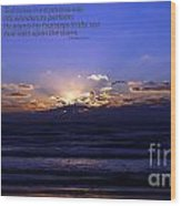 Florida Sunset Beyond The Ocean  - Quote Wood Print