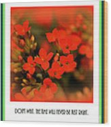 Flower And Time Quote Wood Print