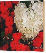 Flower Of My Heart Wood Print