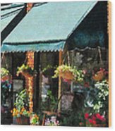 Flower Shop With Green Awnings Wood Print