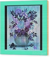 Flowers In A Vase With Blue Border Wood Print