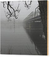 Foggy Morning In Paradise - The Bridge Wood Print