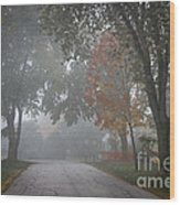 Foggy Street Wood Print
