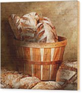 Food - Bread - Your Daily Bread Wood Print by Mike Savad