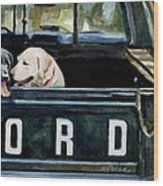 For Our Retriever Dogs Wood Print