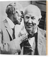 Ford And Edison, C1930 Wood Print