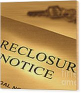 Foreclosure Notice Wood Print by Olivier Le Queinec