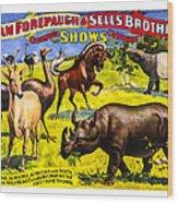 Forepaugh And Sells Wondrous Wild Beasts Wood Print
