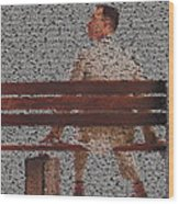 Forrest Gump Quotes Mosaic Wood Print
