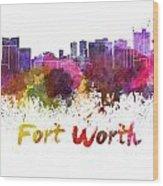 Fort Worth Skyline In Watercolor Wood Print