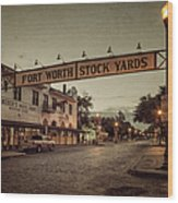 Fort Worth Stockyards Wood Print