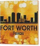 Fort Worth Tx 3 Wood Print