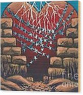 Fortress Around Your Heart Wood Print