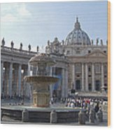 Fountain And St. Peters - Vatican City Wood Print