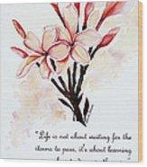 Frangipangi Pulmeria  Poem Wood Print