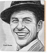 Frank Sinatra Art Drawing Sketch Portrait Wood Print