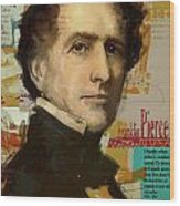 Franklin Pierce Wood Print