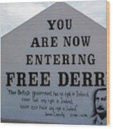 Free Derry Corner, Republican Political Wood Print