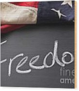 Freedom Sign On Chalkboard Wood Print