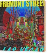 Fremont Street Poster Work C Wood Print