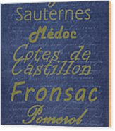 French Wines - 2 Champagne And Bordeaux Region Wood Print