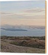 Frenchmans Bay From Cadillac Mountain Wood Print