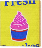 Fresh Cupcakes Wood Print