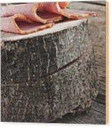 Fresh Ham Wood Print by Mythja  Photography
