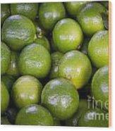 Fresh Limes On A Street Fair In Brazil Wood Print