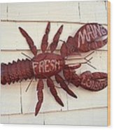 Fresh Maine Lobster Sign Boothbay Harbor Maine Wood Print