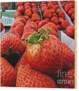 Fresh Strawberries Wood Print by Peggy Hughes