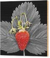 Fresh Strawberry And Leaves Wood Print
