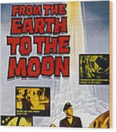 From The Earth To The Moon, Us Poster Wood Print