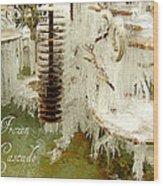 Frozen Cascade Wood Print
