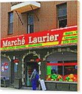 Fruiterie Marche Laurier Butcher Boulangerie De Pain Produits Quebec Market Scenes Carole Spandau  Wood Print