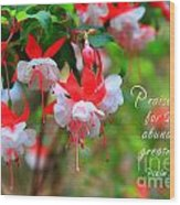 Fuchsia Blooms With Scripture Wood Print