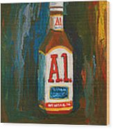 Full Flavored - A.1 Steak Sauce Wood Print