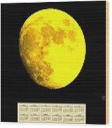 Full Yellow Moon 2014 Calendar Wood Print