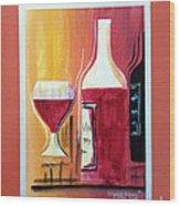 Fun Wine Time Wood Print