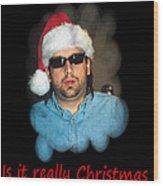 Funny Christmas Card Wood Print