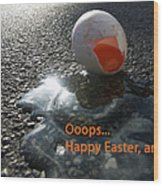 Funny Greeting Card For Easter Wood Print