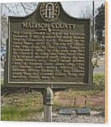 Ga-97-1 Madison County Wood Print